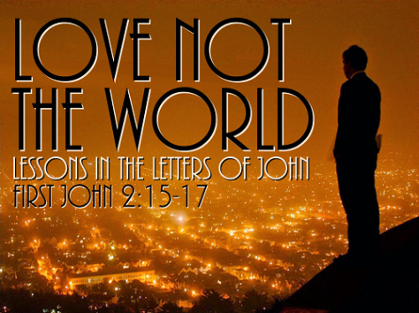 love-not-the-world